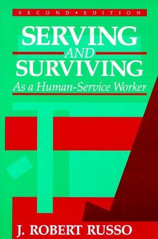 Download Serving and surviving as a human-service worker