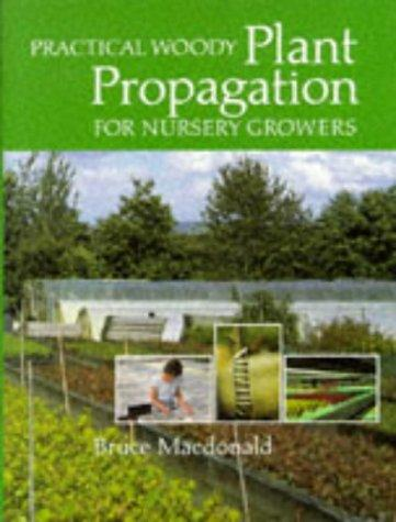 Download Practical woody plant propagation for nursery growers