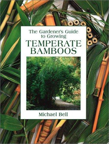 Temperate Bamboos by Michael Bell