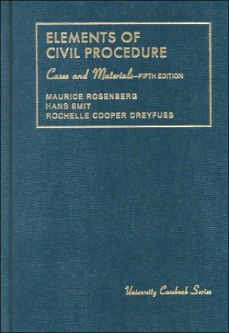 Elements of civil procedure, cases and materials
