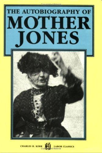 Download The autobiography of Mother Jones