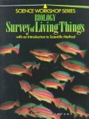Download Biology Survey of Living Things (Science Workshop)