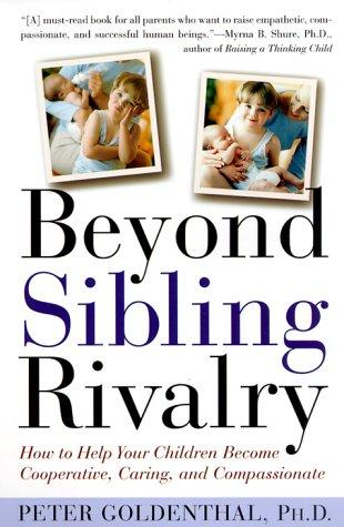 Beyond Sibling Rivalry