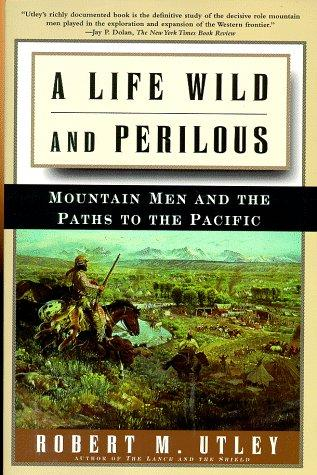 Download A Life Wild and Perilous