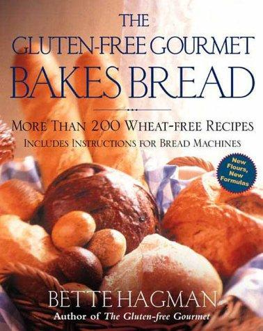 Download The Gluten-Free Gourmet Bakes Bread