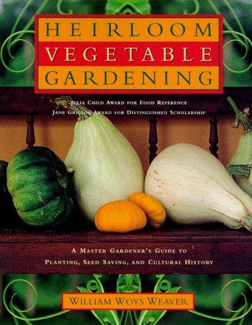 Download Heirloom Vegetable Gardening