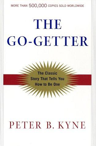 The go-getter by Peter B. Kyne