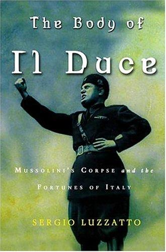 Download The Body of Il Duce