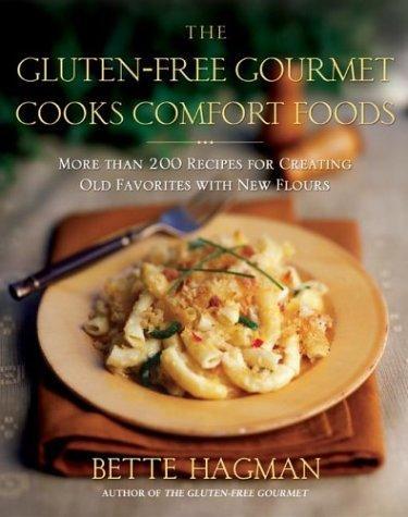 Download The Gluten-Free Gourmet Cooks Comfort Foods