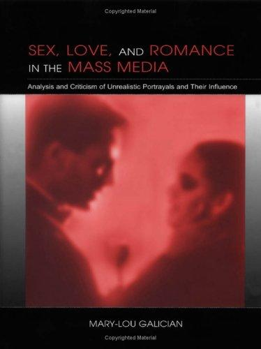 Sex, Love, and Romance in the Mass Media