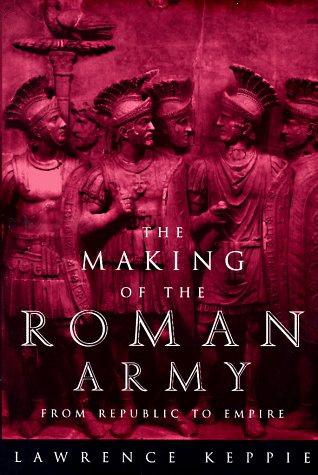 Download The making of the Roman Army