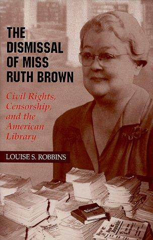 Download The dismissal of Miss Ruth Brown