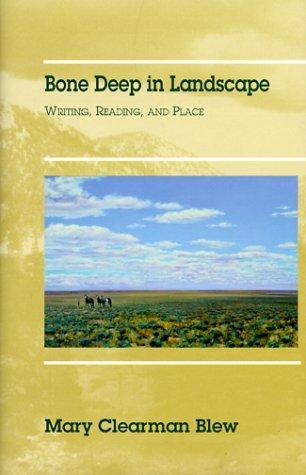 Bone deep in landscape