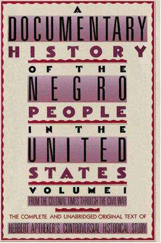 Download A Documentary History of the Negro People in the United States