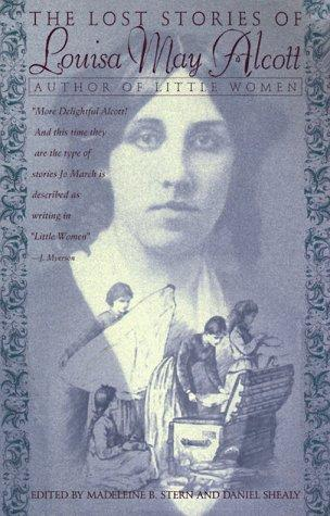 Download The lost stories of Louisa May Alcott