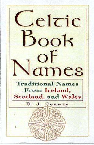 The Celtic book of names