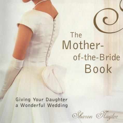 Download The Mother Of The Bride Book