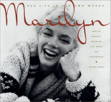 Download Marilyn: Her Life In Her Own Words
