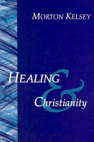 Download Healing and Christianity