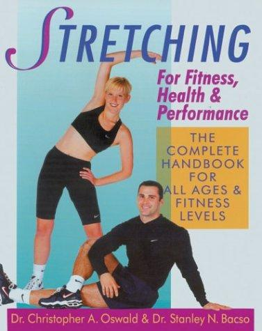 Stretching for fitness, health & performance