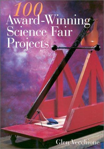 Download 100 Award-Winning Science Fair Projects