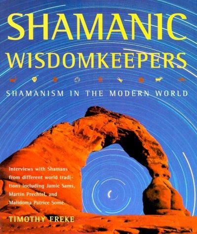 Shamanic Wisdomkeepers