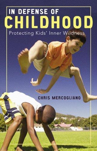 Download In Defense of Childhood