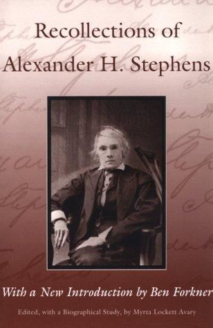 Download Recollections of Alexander H. Stephens