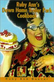 Ruby Ann's Down Home Trailer Park Cookbook by Boxcar, Ruby Ann