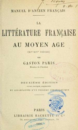 La littérature française au Moyen Âge.