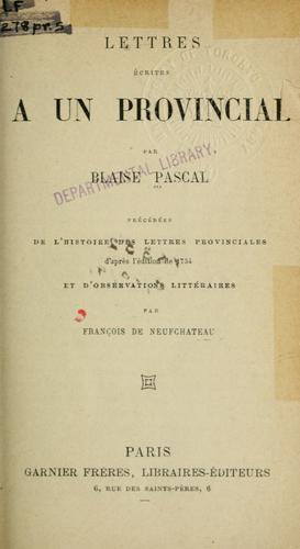 Lettres écrites à un provincial.