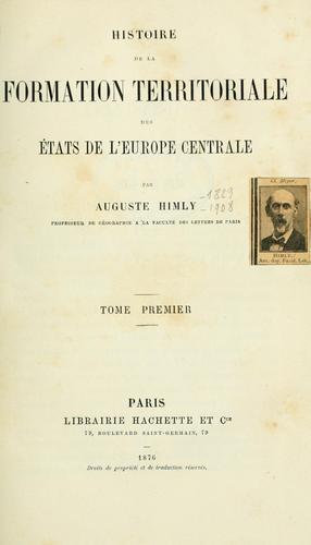 Download Histoire de la formation territoriale des états de l'Europe centrale.