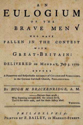 Download An eulogium of the brave men who have fallen in the contest with Great-Britain