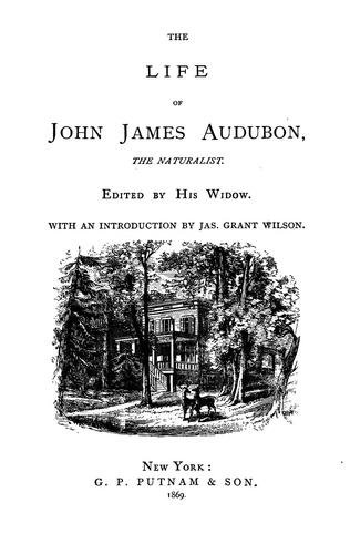 The life of John James Audubon