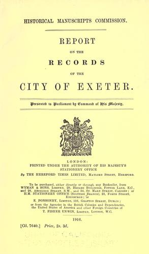 Report on the records of the city of Exeter …