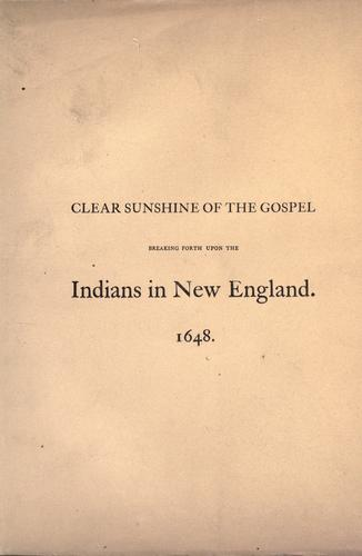 Download The clear sunshine of the gospel breaking forth upon the Indians in New-England.