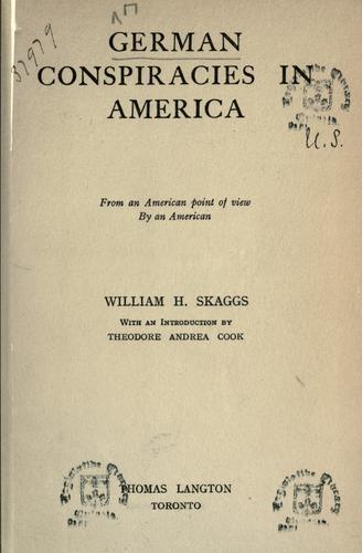 German conspiracies in America
