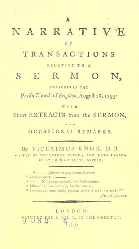 A narrative of transactions relative to a sermon, preached in the parish church of Brighton, August 18, 1793