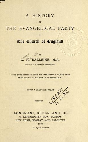 A history of the evangelical party in the Church of England.