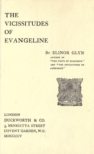 The vicissitudes of Evangeline.