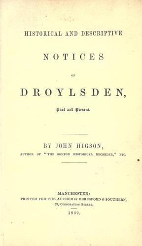 Historical and descriptive notices of Droylsden, past and present.