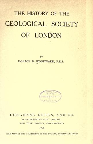 Download The history of the Geological Society of London.