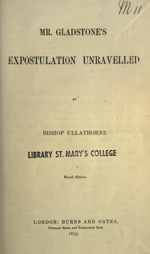 Mr. Gladstone's expostulation unravelled