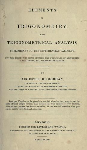 Download Elements of trigonometry, and trigonometrical analysis, preliminary to the differential calculus