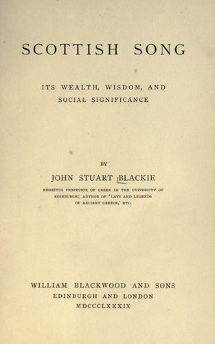 Download Scottish song: its wealth, wisdom, and social significance