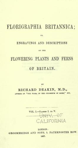 Download Florigraphia britannica, or, Engravings and descriptions of the flowering plants and ferns of Britain