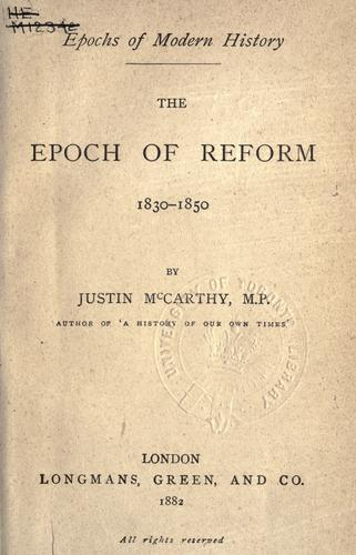 The epoch of reform, 1830-1850.