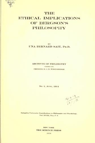The ethical implications of Bergson's philosophy.