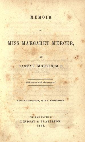 Memoir of Miss Margaret Mercer.