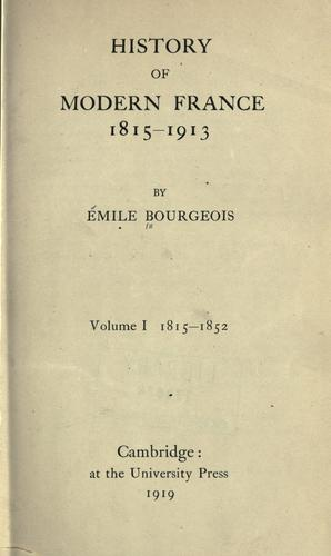 History of modern France, 1815-1913.